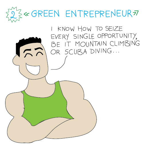Green entrepreneur: i know how to seize every single opportunity be it mountain climbing or scuba diving