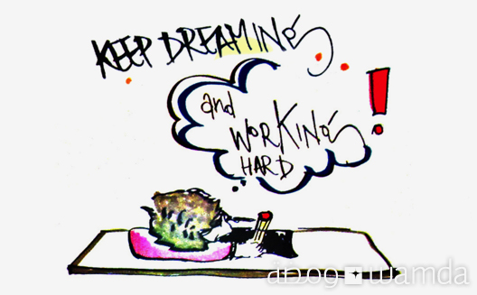 Pic of the Week: Keep Dreaming and Work Hard
