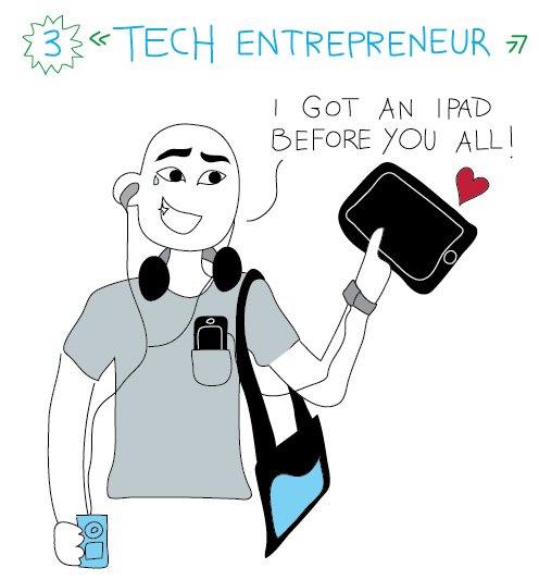 tech entrepreneur: i got an ipad before you!